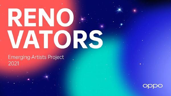 OPPO lance le programme Renovators 2021 pour les artistes émergents